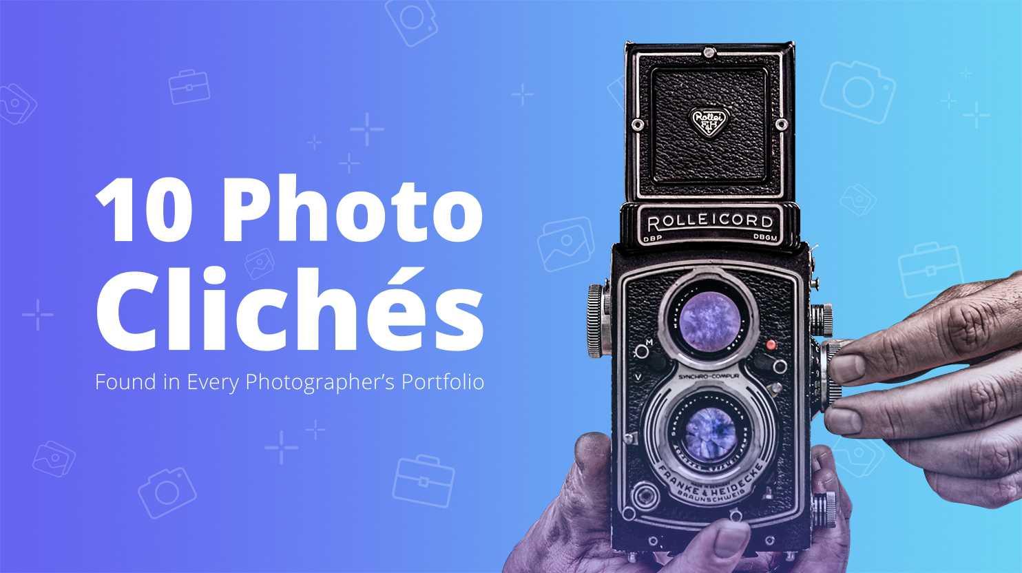 10 photo cliche
