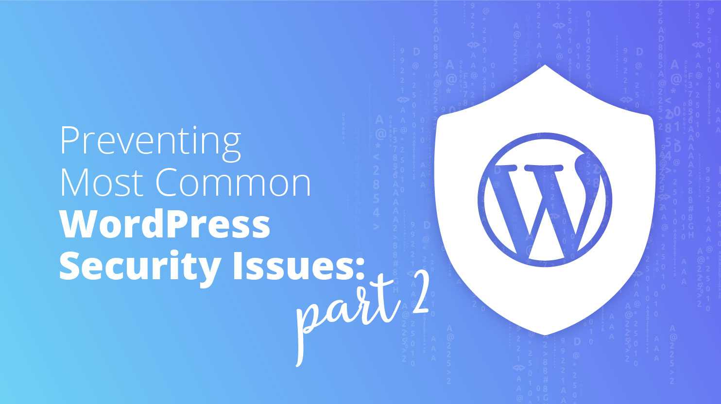 Wordpress security issues 2