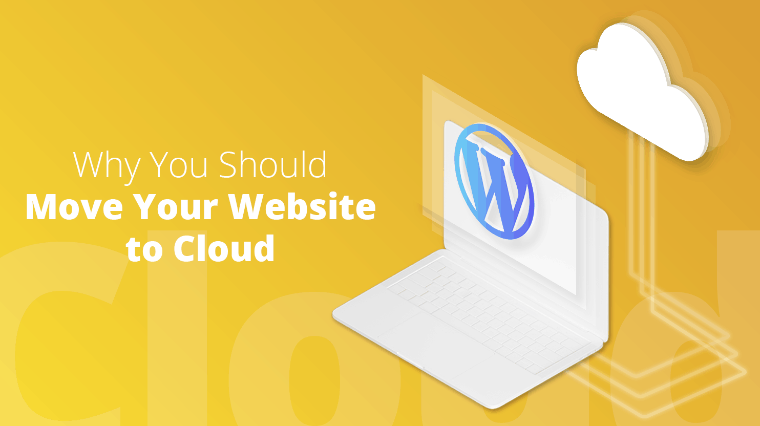 Why You Should Move Your Website to Cloud