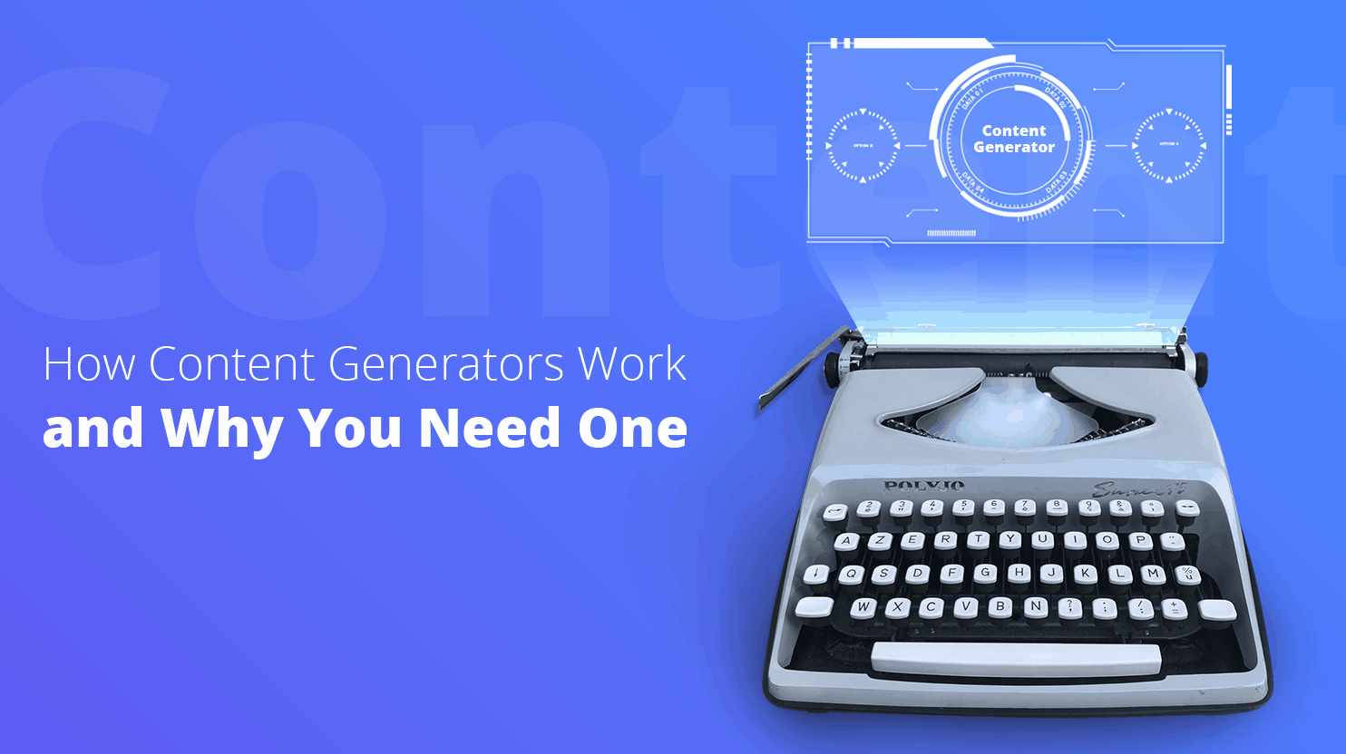 Best Online Tools for Any Business: Content Generators