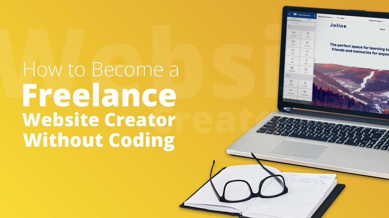 How to Become a Freelance Website Creator without Coding
