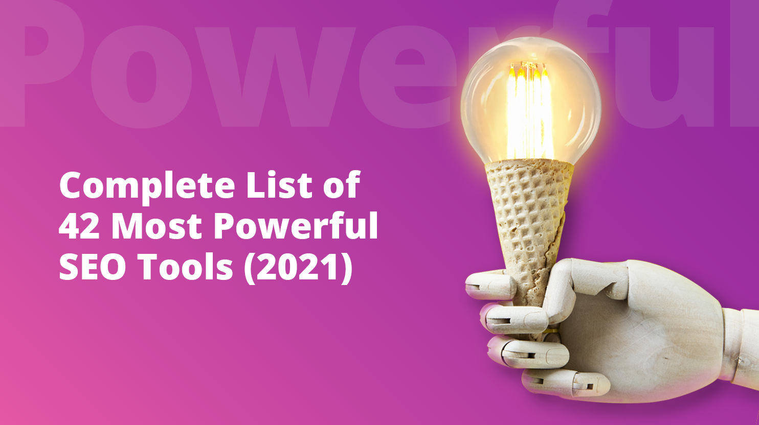 Comlete list of 42+ SEO tools