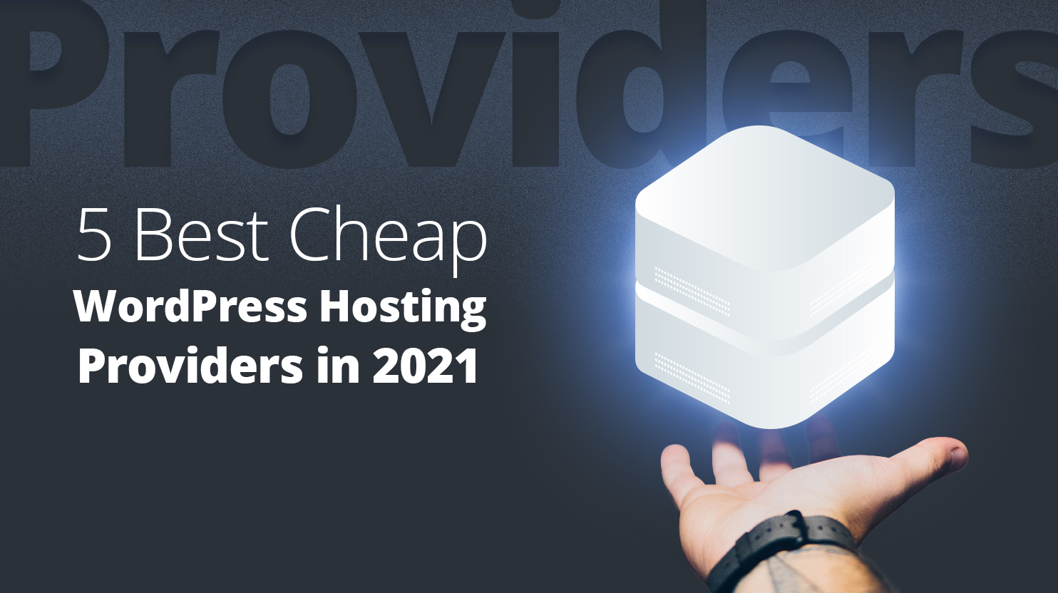 Titled '5 best cheap hosting providers in 2020' next to it a server hovers above a hand