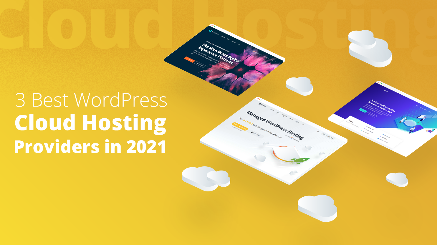 Homepages of 10Web, Kinsta and WP Engine surrounded by clouds